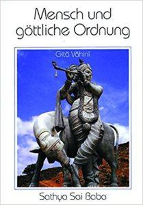 Mensch und göttliche Ordnung, Sathya Sai Baba