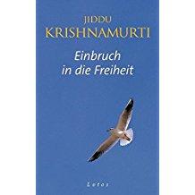 Einbruch in die Freiheit, Jiddu Krishnamurti