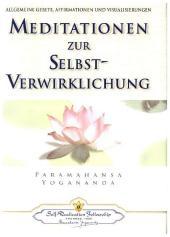 Meditationen zur Selbst-Verwirklichung, Auflage 2013