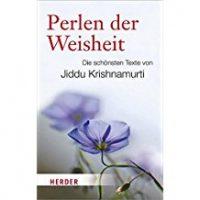Die schönsten Texte von Jiddu Krishnamurti
