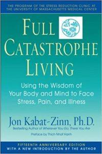 Full Catastrophe Living, Jon Kabat-Zinn