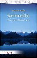 Spiritualität, Anselm Grün