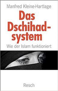 Das Dschihad-System_Manfred Kleine-Hartlage
