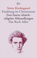 Einübung im Christentum, Sören Kierkegaard
