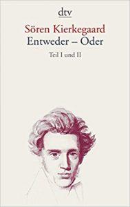 Entweder - Oder, Sören Kierkegaard