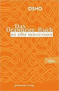 Das orangene Buch, Osho