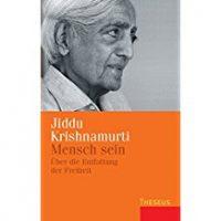 Mensch sein, Jiddu Krishnamurti