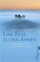 Eine Reise zu den Ahnen, Vera Griebert-Schröder