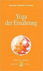 Yoga der Ernährung, Omraam Mikhael Aivanhov