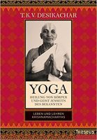 Yoga, Leben und Lehren Krishnamacharyas, Desikachar
