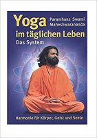 Yoga im täglichen Leben-Paramhans Swami Maheshwarananda