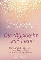 Die Rückkehr zur Liebe-Marianne Williamson