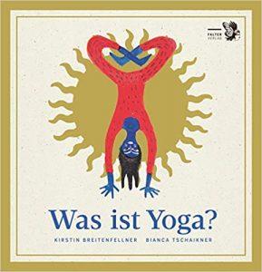 Was ist Yoga-Kirstin Breitenfellner