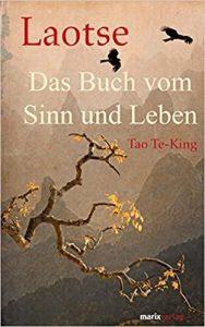 Das Buch vom Sinn und Leben, Laotse