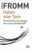 Haben oder Sein, Erich Fromm