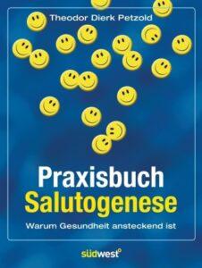 Praxisbuch Salutogenese, Petzold