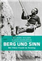 Berg und Sinn, Holzer-Haselböck